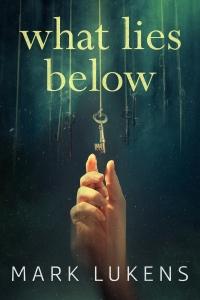 What Lies Below - EBook 1333 x 2000